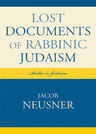 link and cover image for the book Lost Documents of Rabbinic Judaism