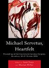 link and cover image for the book Michael Servetus, Heartfelt: Proceedings of the International Servetus Congress, Barcelona, 20-21 October, 2006
