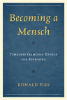 link and cover image for the book Becoming a Mensch: Timeless Talmudic Ethics for Everyone