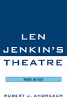 link and cover image for the book Len Jenkin's Theatre: Wonder and Heart