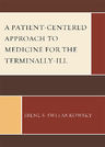 link and cover image for the book A Patient-Centered Approach to Medicine for the Terminally-Ill