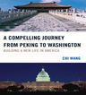 link and cover image for the book A Compelling Journey from Peking to Washington: Building a New Life in America
