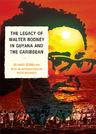 link and cover image for the book The Legacy of Walter Rodney in Guyana and the Caribbean