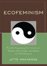 link and cover image for the book Ecofeminism: Towards Integrating the Concerns of Women, Poor People, and Nature into Development