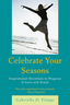 link and cover image for the book Celebrate Your Seasons: Inspirational Devotions to Progress in Love and Grace