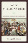 link and cover image for the book Why Millions Died: Before the War on Infectious Diseases