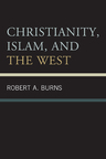 link and cover image for the book Christianity, Islam, and the West
