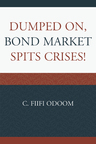 link and cover image for the book Dumped on, Bond Market Spits Crises!