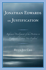link and cover image for the book Jonathan Edwards on Justification: Reform Development of the Doctrine in Eighteenth-Century New England
