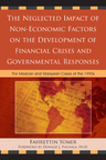 link and cover image for the book The Neglected Impact of Non-Economic Factors on the Development of Financial Crises and Governmental Responses: The Mexican and Malaysian Cases of the 1990s