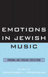 link and cover image for the book Emotions in Jewish Music: Personal and Scholarly Reflections