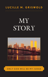 link and cover image for the book My Story: Only God Will be my Judge