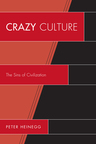 link and cover image for the book Crazy Culture: The Sins of Civilization