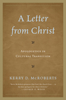 link and cover image for the book A Letter from Christ: Apologetics in Cultural Transition