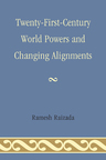 link and cover image for the book Twenty-First-Century World Powers and Changing Alignments