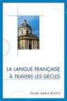 link and cover image for the book La langue française à travers les siècles