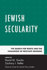 link and cover image for the book Jewish Secularity: The Search for Roots and the Challenges of Relevant Meaning