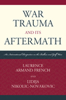 link and cover image for the book War Trauma and its Aftermath: An International Perspective on the Balkan and Gulf Wars