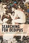 link and cover image for the book Searching for Oedipus: How I Found Meaning in an Ancient Masterpiece