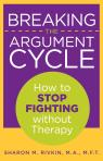 link and cover image for the book Breaking the Argument Cycle: How To Stop Fighting Without Therapy
