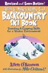 link and cover image for the book Allen & Mike's Really Cool Backcountry Ski Book, Revised and Even Better!: Traveling & Camping Skills for a Winter Environment, Second Edition