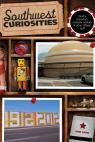 link and cover image for the book Southwest Curiosities: Quirky Characters, Roadside Oddities & Other Offbeat Stuff, First Edition