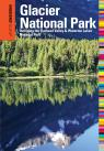 link and cover image for the book Insiders' Guide® to Glacier National Park: Including The Flathead Valley & Waterton Lakes National Park, Sixth Edition