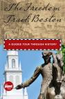 link and cover image for the book Freedom Trail: Boston: A Guided Tour Through History, First Edition