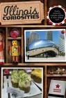 link and cover image for the book Illinois Curiosities: Quirky Characters, Roadside Oddities & Other Offbeat Stuff, First Edition