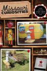 link and cover image for the book Missouri Curiosities: Quirky Characters, Roadside Oddities & Other Offbeat Stuff, Third Edition