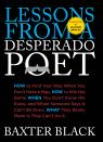 link and cover image for the book Lessons from a Desperado Poet, First Edition