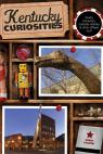 link and cover image for the book Kentucky Curiosities: Quirky Characters, Roadside Oddities & Other Offbeat Stuff, Third Edition