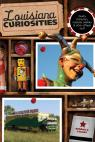 link and cover image for the book Louisiana Curiosities: Quirky Characters, Roadside Oddities & Other Offbeat Stuff, First Edition