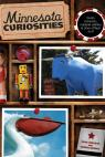 link and cover image for the book Minnesota Curiosities: Quirky Characters, Roadside Oddities & Other Offbeat Stuff, Third Edition