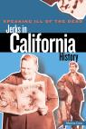 link and cover image for the book Speaking Ill of the Dead: Jerks in California History, First Edition