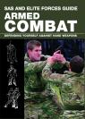 link and cover image for the book SAS and Elite Forces Guide Armed Combat: Fighting With Weapons In Everyday Situations, First Edition
