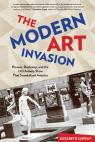 link and cover image for the book Modern Art Invasion: Picasso, Duchamp, And The 1913 Armory Show That Scandalized America, First Edition