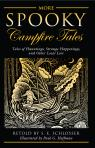 link and cover image for the book More Spooky Campfire Tales: Tales Of Hauntings, Strange Happenings, And Other Local Lore, First Edition