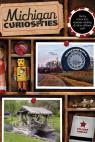 link and cover image for the book Michigan Curiosities: Quirky Characters, Roadside Oddities & Other Offbeat Stuff, Third Edition