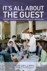 link and cover image for the book It's All About the Guest: Exceeding Expectations In Business And In Life, The Davio's Way, First Edition