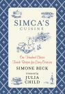 link and cover image for the book Simca's Cuisine: One Hundred Classic French Recipes For Every Occasion, First Edition