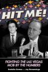 link and cover image for the book Hit Me!: Fighting the Las Vegas Mob by the Numbers