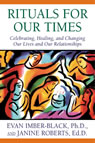 link and cover image for the book Rituals for Our Times: Celebrating, Healing, and Changing Our Lives and Our Relationships