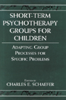 link and cover image for the book Short-term Psychotherapy Groups for Children: Adapting Group Processes for Specific Problems