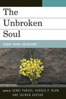 link and cover image for the book The Unbroken Soul: Tragedy, Trauma, and Human Resilience