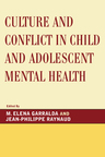 link and cover image for the book Culture and Conflict in Child and Adolescent Mental Health