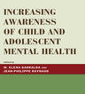 link and cover image for the book Increasing Awareness of Child and Adolescent Mental Health