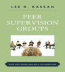 link and cover image for the book Peer Supervision Groups: How They Work and Why You Need One