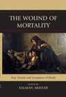 link and cover image for the book The Wound of Mortality: Fear, Denial, and Acceptance of Death