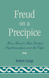 link and cover image for the book Freud on a Precipice: How Freud's Fate Pushed Psychoanalysis Over the Edge